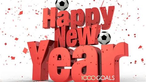 football on new years day happy new year football news at 1000 goals