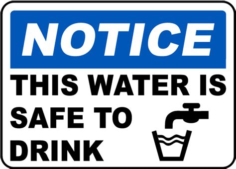 Will Only Water And Tea Be A Safe Detox by This Water Is Safe To Drink Sign J4476 By Safetysign