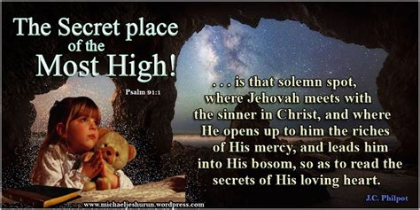 the secret place of the most high reflections of a ã s unfailing books fellowship with god j c philpot s