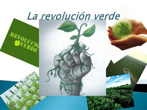 la revolucin verde 8484454398 la revoluci 243 n verde