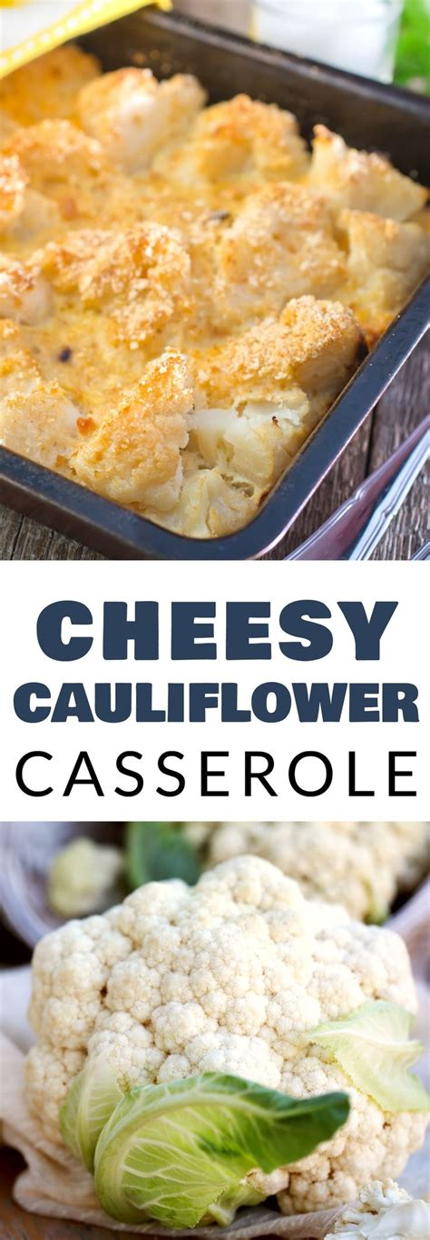 easy to make comfort food double cheese cauliflower casserole is delicious comfort