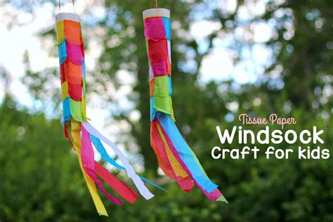 Tissue Paper Crafts For Toddlers - diy tissue paper windsock craft