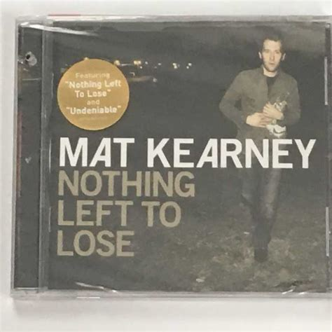 Mat Kearney Vinyl by Sealed Cd Mat Kearney Nothing Left To Lose Aware Records