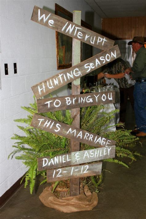 "Hunting Camo themed rehearsal dinner ""we interrupt hunting"
