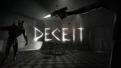 Of Deceit deceit lets you immerse yourself in terror and test your
