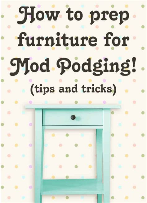 How To Do Decoupage On Furniture - how to prep furniture for decoupage mod podge rocks