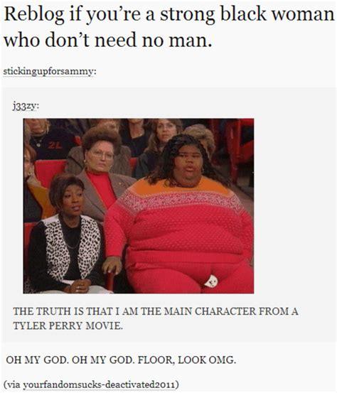 Black Man White Woman Meme - image 545736 strong black woman who don t need no