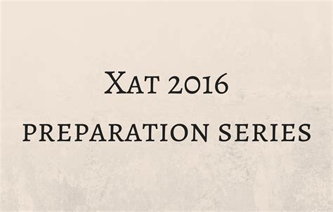 xat question pattern 2016 xat 2016 preparation actual quant questions 1