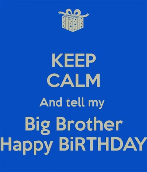 Quotes For Brothers Birthday Funny Happy Birthday Big Brother Memes