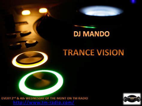download mp3 dj trance dj mando trance vision episode 044 on tm radio 05 sep 2012