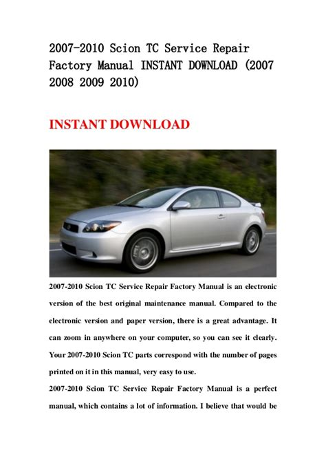 service and repair manuals 2013 scion tc head up display 2007 2010 scion tc service repair factory manual instant download 20
