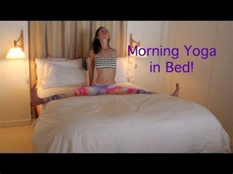 yoga in bed 17 best images about yoga in bed morning routines on