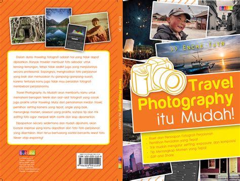 Buku The Traveler 3 buku travel photography itu mudah siap dipesan