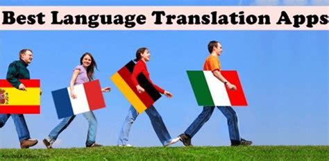 best translator best translator android app 2018 2019 alternatives of