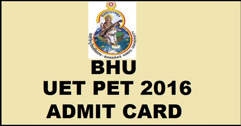 Mba From Bhu 2016 by Bhu Uet Pet Admit Card 2016 Available Now