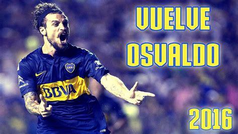 Daniel Osvaldo Refuerzo Boca 2016 Todos Sus Goles En | daniel osvaldo refuerzo boca 2016 todos sus goles en