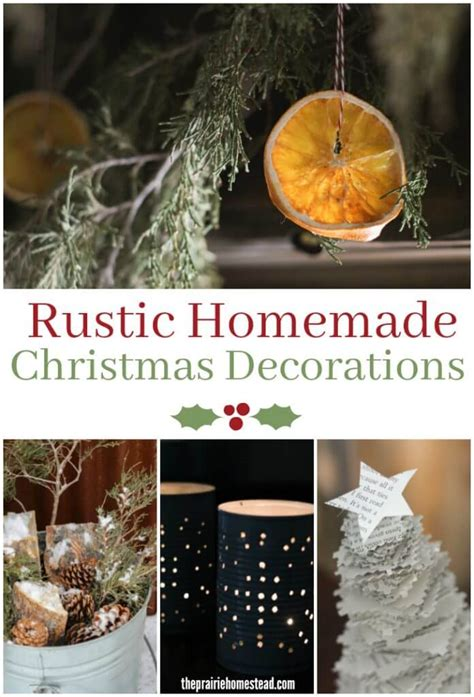 home made decoration rustic homemade christmas decorations the prairie homestead