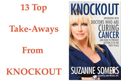 suzanne somers refused chemotherapy and healed cancer book review knockout by suzanne somers josh gitalis