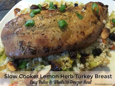 paleo boneless turkey breast recipe cooker lemon herb turkey recipe