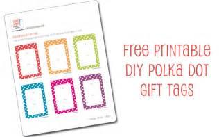 printable gift tags diy hello good gravy free printable diy bright polka dot