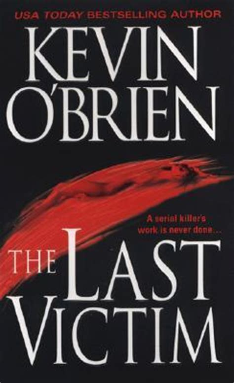 Last Victim the last victim by kevin o brien reviews discussion