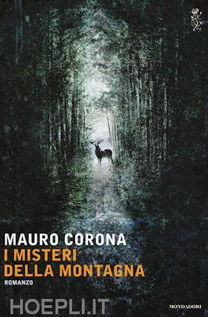 libreria della montagna i misteri della montagna corona mauro mondadori