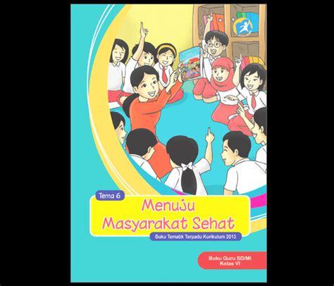 Buku Pemimpin Cinta Mengelola Sekolah Guru Dan Siswa Dengan Dv buku guru dan siswa tematik kelas 6 sd mi kurikulum 2013