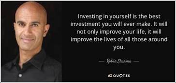 wwe enhance your greatest investment robin sharma quote investing in yourself is the best