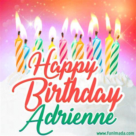 happy birthday gif  adrienne  birthday cake  lit candles   funimadacom