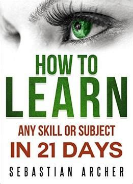 abide a 21 day study on friendship books learn cognitive psychology how to learn any skill or
