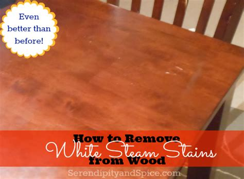 how to get a steam stain out of wood table how to get a steam stain out of wood table brokeasshome com