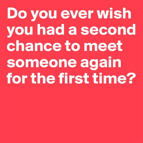 the you meet in class when chance meetings become changing conversations books do you wish you had a second chance to meet someone