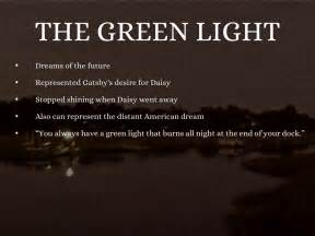 What Does The Green Light Represent In The Great Gatsby by What Does The Green Light Symbolize Color Symbolism