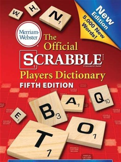 scrabble players dictionary 5th edition scrabblers rejoice 5 000 new words on the way