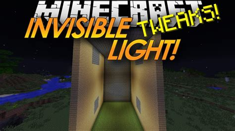 what is the best light minecraft tweaks invisible light sources