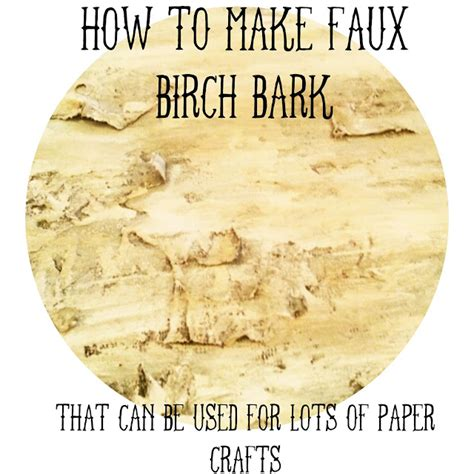 How To Make Birch Bark Paper - how to make faux birch bark twigg studios