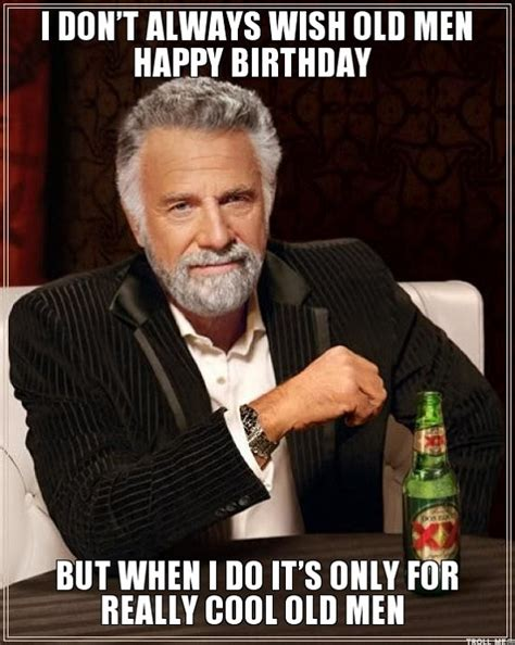 Happy Birthday Old Man Meme - happy birthday old man images meme wishes and quotes
