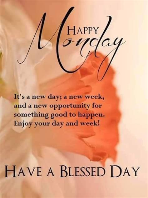 happy monday have a blessed day weekday greetings ii