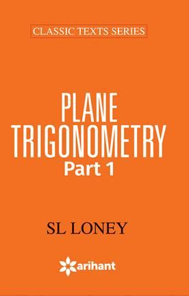 plane trigonometry classic reprint books plane trigonometry part 1