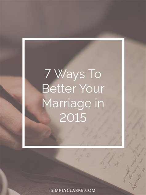 52 e mails to transform your marriage how to reignite intimacy and rebuild your relationship books 7 ways to better your marriage in 2015 simply clarke