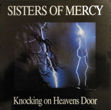 Knocking On Heavens Door by Knocking On Heavens Door Bootleg Sisterswiki Org The Of Mercy Fan Wiki