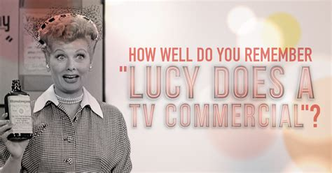 i love lucy trivia quiz how well do you remember lucy does a tv commercial