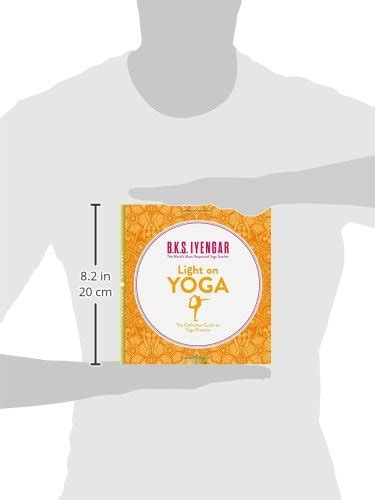 libro light on yoga the libro light on yoga the definitive guide to yoga practice di b k s iyengar