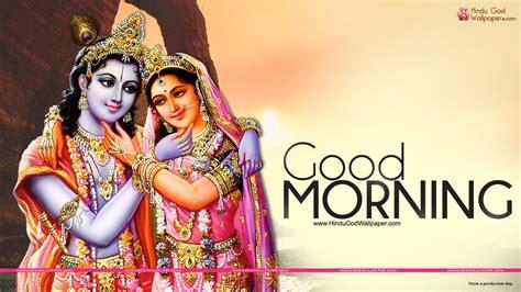 radha krishna good morning images good morning radha krishna images wallpapers