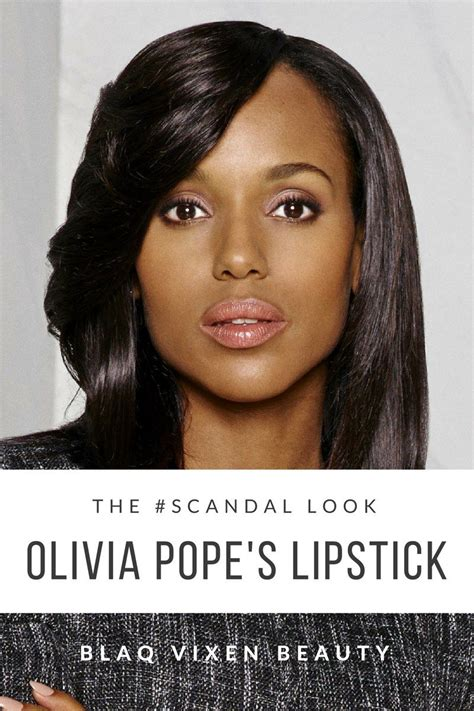 olivia pope hair instructions olivia pope pink lipstick what she wore blaq vixen