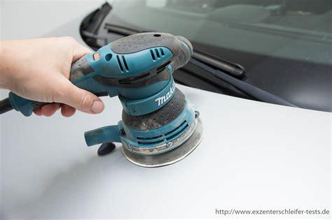 Auto Polieren Mit Festool by Mit Dem Exzenterschleifer Polieren Das Solltest Du