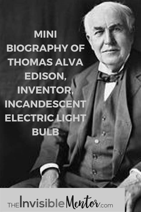biography thomas edison when did thomas edison created the light bulb iron blog