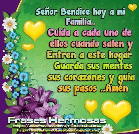 se 241 or mi dios bendice a mi familia imagenes cristianas com frasesparatumuro com se 241 or bendice hoy a mi familia y amigos