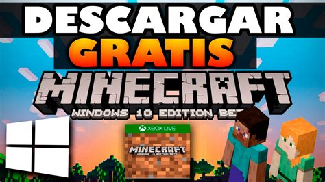 tutorial minecraft windows 10 beta como descargar minecraft windows 10 beta gratis