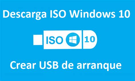 imagenes iso windows 10 como descargar la iso de windows 10 y crear un usb de